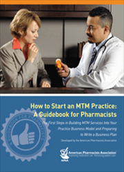 How to Start an MTM Practice: A Guidebook for Pharmacists