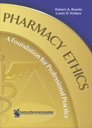 Pharmacy Ethics: A Foundation for Professional Practice