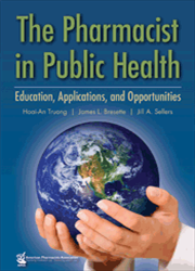 Pharmacist in Public Health: Education, Applications, and Opportunities