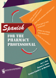 Spanish for the Pharmacy Professional