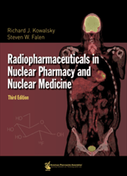Radiopharmaceuticals in Nuclear Pharmacy and  Nuclear Medicine, 3e