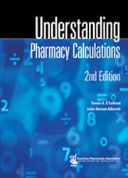 Understanding Pharmacy Calculations, 2e