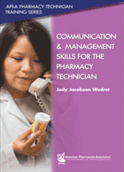 Communication and  Management Skills for the Pharmacy Technician