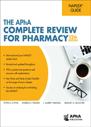 The APhA Complete Review for Pharmacy, 12e
