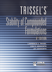 Trissel's™ Stability of Compounded Formulations, 6e
