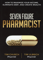 Seven Figure Pharmacist