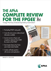 The APhA Complete Review for the FPGEE, 2e