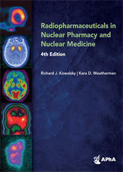 Radiopharmaceuticals in Nuclear Pharmacy and Nuclear Medicine, 4e