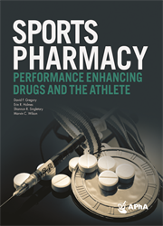 Sports Pharmacy: Performance Enhancing Drugs, and the Athlete