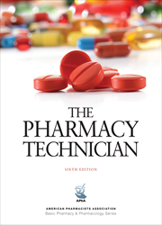 The Pharmacy Technician, 6th Edition